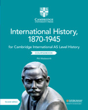 Cambridge International AS Level History International History, 1870–1945 Coursebook