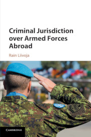 Criminal Jurisdiction over Armed Forces Abroad