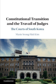 Constitutional Transition and the Travail of Judges