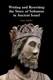 Writing and Rewriting the Story of Solomon in Ancient Israel