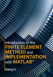 Introduction to the Finite Element Method and Implementation with MATLAB®