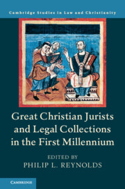 Great Christian Jurists and Legal Collections in the First Millennium
