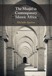 The Masjid in Contemporary Islamic Africa