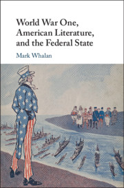 World War One, American Literature, and the Federal State