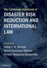 The Cambridge Handbook of Disaster Risk Reduction and International Law