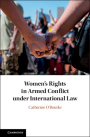 Women's Rights in Armed Conflict under International Law