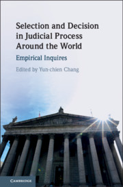 Selection and Decision in Judicial Process around the World