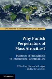 Why Punish Perpetrators of Mass Atrocities?