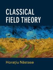 Classical Field Theory by Horaƫiu Năstase
