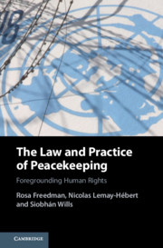 The Law and Practice of Peacekeeping