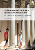 Architecture and the Senses in the Italian Renaissance