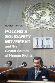 Poland's Solidarity Movement and the Global Politics of Human Rights