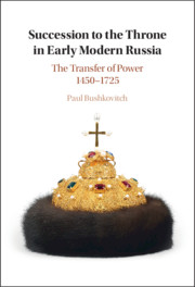 Succession to the Throne in Early Modern Russia