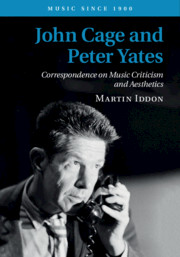 John Cage and Peter Yates