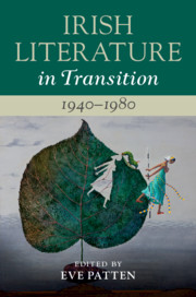 Irish Literature in Transition, 1940–1980