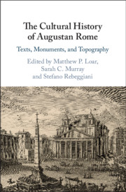 The Cultural History of Augustan Rome