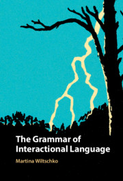 The Grammar of Interactional Language