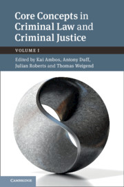 Core Concepts in Criminal Law and Criminal Justice