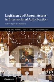 Legitimacy of Unseen Actors in International Adjudication