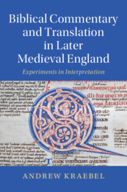 Biblical Commentary and Translation in Later Medieval England