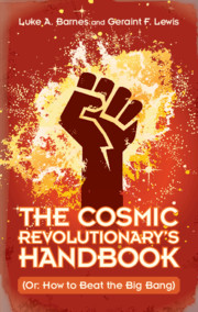 The Cosmic Revolutionary's Handbook