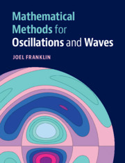 Mathematical Methods for Oscillations and Waves