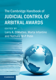 The Cambridge Handbook of Judicial Control of Arbitral Awards