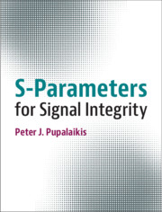 S-Parameters for Signal Integrity