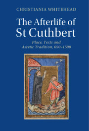 The Afterlife of St Cuthbert