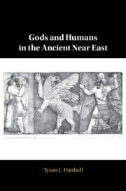 Gods and Humans in the Ancient Near East