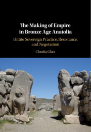The Making of Empire in Bronze Age Anatolia