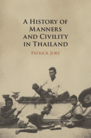 A History of Manners and Civility in Thailand