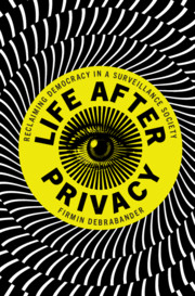 Life after Privacy