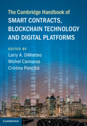 The Cambridge Handbook of Smart Contracts, Blockchain Technology and Digital Platforms