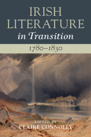 Irish Literature in Transition, 1780–1830