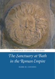 The Sanctuary at Bath in the Roman Empire