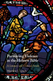 Portraying Violence in the Hebrew Bible