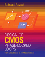 Design of CMOS Phase-Locked Loops