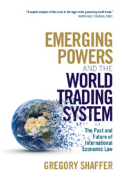 Emerging Powers and the World Trading System