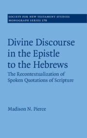 Divine Discourse in the Epistle to the Hebrews