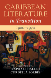 Caribbean Literature in Transition, 1920–1970