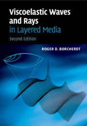 Viscoelastic Waves and Rays in Layered Media