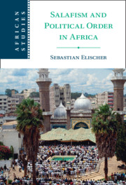 Salafism and Political Order in Africa