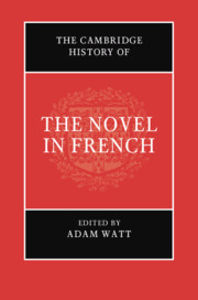 The Cambridge History of the Novel in French