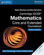 Cambridge IGCSE® Mathematics Coursebook Core and Extended Second Edition with Cambridge Online Mathematics (2 Years)