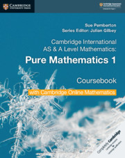 Pure Mathematics 1 Coursebook with Cambridge Online Mathematics (2 Years)