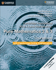 Pure Mathematics 2 and 3 Coursebook with Cambridge Online Mathematics (2 Years)