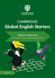 Cambridge Global English Starters Teacher's Resource with Cambridge Elevate
