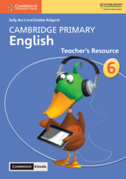 Cambridge Primary English Stage 6 Teacher's Resource with Cambridge Elevate
