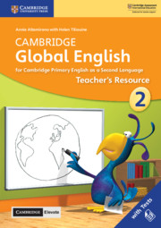 Cambridge Global English Stage 2 Teacher's Resource with Cambridge Elevate